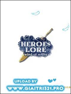 [Game Việt Hóa] HEROES LORE W.O.S